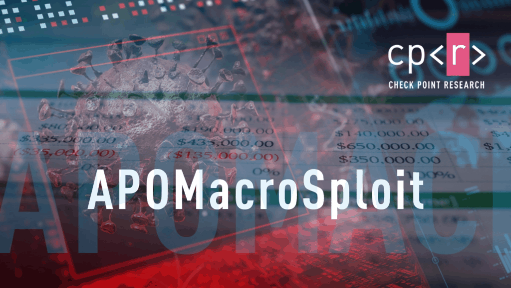 APOMacroSploit: A New Office Malware Builder, Over 80 Customers Worldwide Impacted